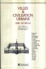Villes & civilisation urbaine, XVIIIe-XXe siècle